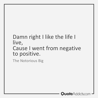 Went From Negative to Positive Quote Graphic